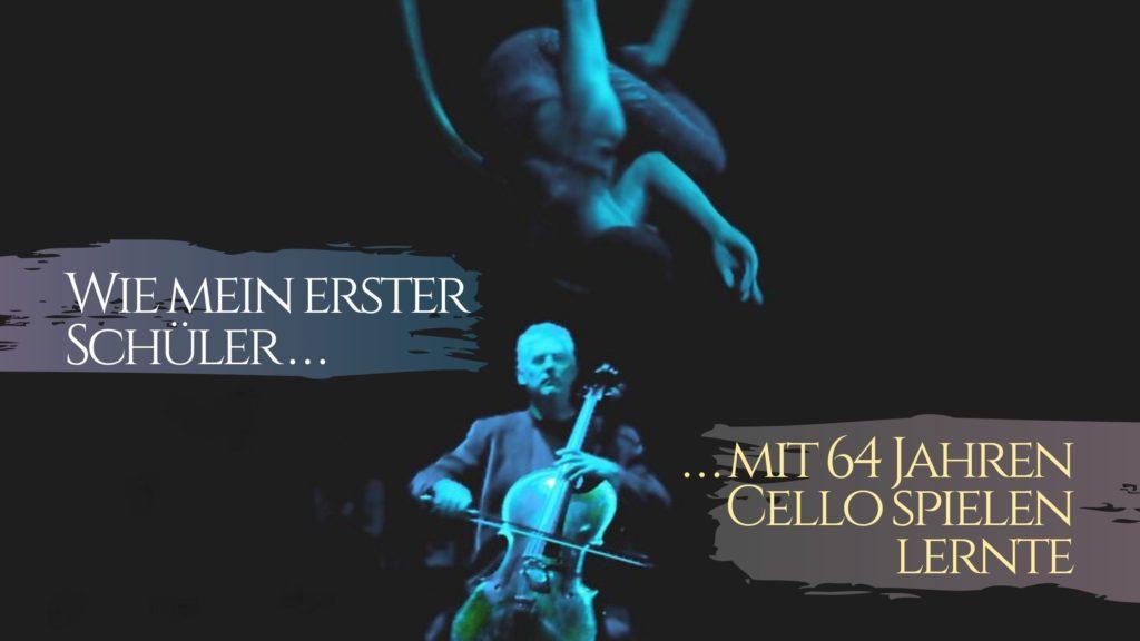 Wie mein erster Schüler mit 64 Jahren Cello spielen lernte